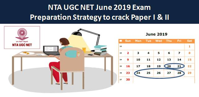 NTA UGC NET June 2019 Exam Preparation Strategy