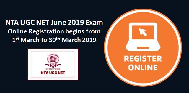NTA UGC NET June 2019 Exam: Online Registration begins from 1st March 2019