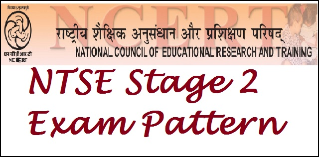NTSE Stage 2 changes in exam pattern