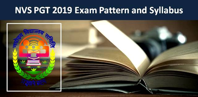 NVS PGT 2019: Exam Pattern and Syllabus