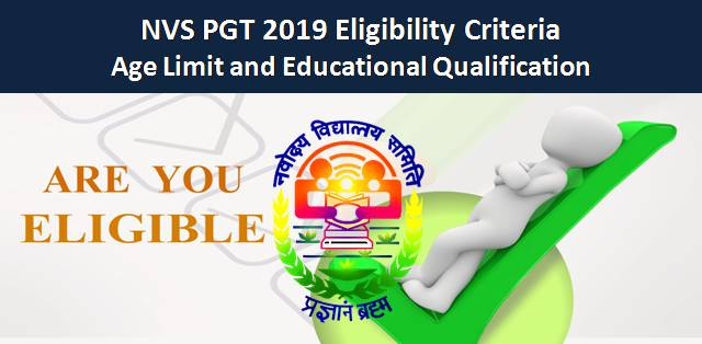 NVS PGT 2019 Eligibility Criteria: Age Limit and Educational