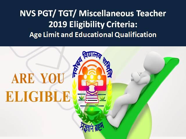 NVS PGT/TGT/ Miscellaneous Teacher 2019 Exam: Eligibility