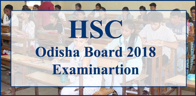 BSE Odisha HSC Exam Begins Tomorrow