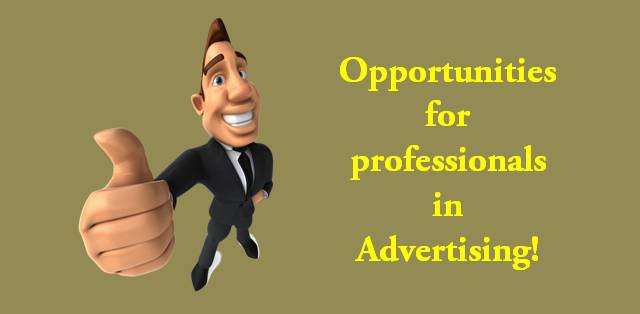 Opportunities for professionals in Advertising
