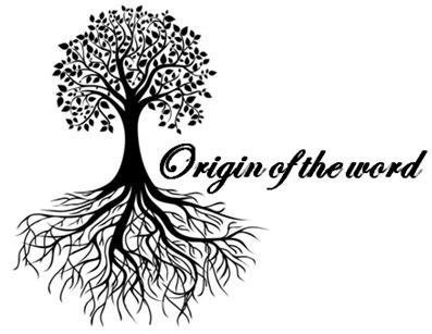 Origin of word