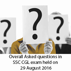 Overall Asked questions in SSC CGL exam held on 29 August 2016