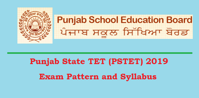 Punjab State TET (PSTET) 2019 Exam Pattern and Syllabus