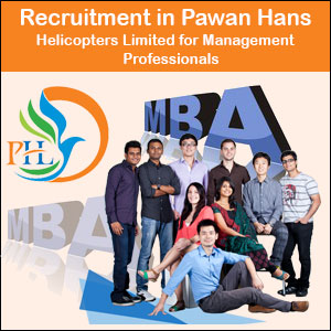 Recruitment in Pawan Hans Helicopters Limited for Management Professionals