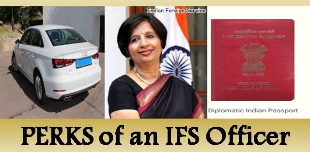 Perks of an IFS Officer