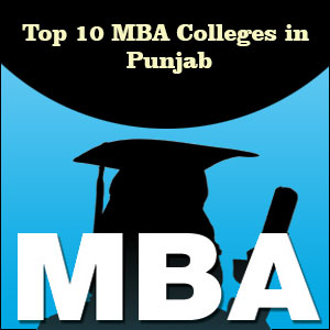 Top MBA Colleges in Punjab| Admissions, Eligibility & Placements