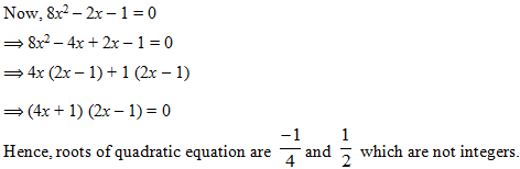 quadratic equation with integral coefficient and non integral roots