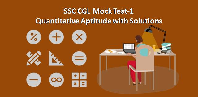 SSC CGL Quantitative Aptitude Mock Test-1
