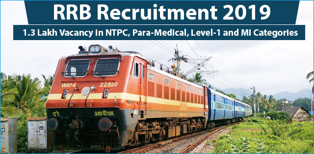 RRB NTPC Recruitment 2019 Notification for 130000 Vacancies, Apply Online