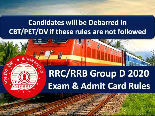 RRB Group D 2020 Exam & Admit Card Rules: Candidates will be Debarred in CBT/PET/DV if these rules are not followed in RRC/RRB Group D Exam