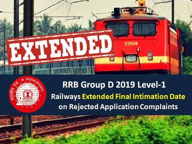 RRB Group D 2019 Level-1: Railways Extended Final Intimation Date on Rejected Application Complaints