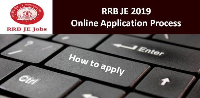 RRB JE 2019 Online Application Process