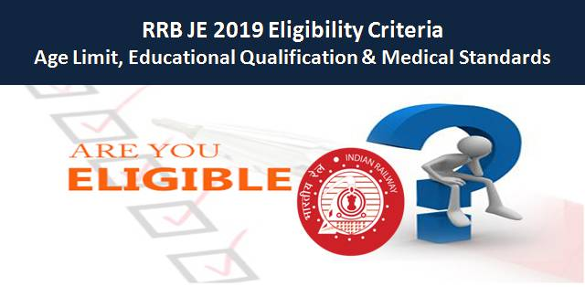 RRB JE 2019 Eligibility Criteria: Age Limit, Qualification