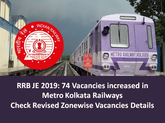 RRB JE 2019 Vacancies: Check Revised Zonewise Vacancies Detail