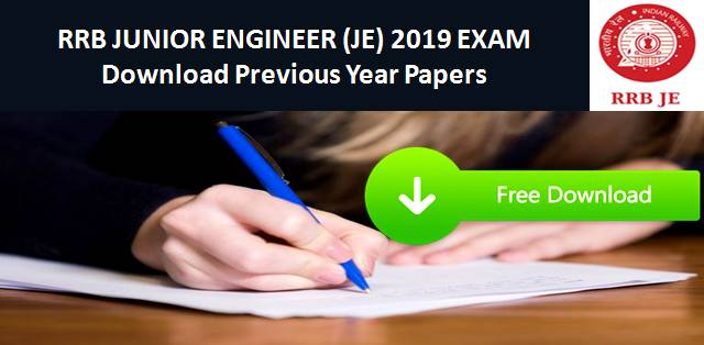 RRB JE 2019 Exam: Download Previous Year Papers