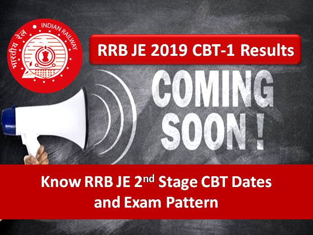 RRB JE Result 2019 to be out soon: Know 2nd Stage CBT Dates and Exam Pattern