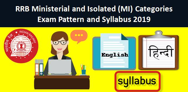 RRB MI Syllabus and Exam Pattern 2019: CBT and Stenography