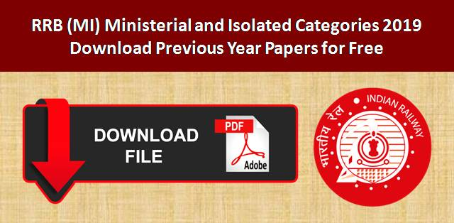 Download Previous Year Papers of RRB MI Categories Exam for free