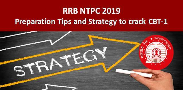 RRB NTPC 2019: Preparation Tips and Strategy to crack CBT-1