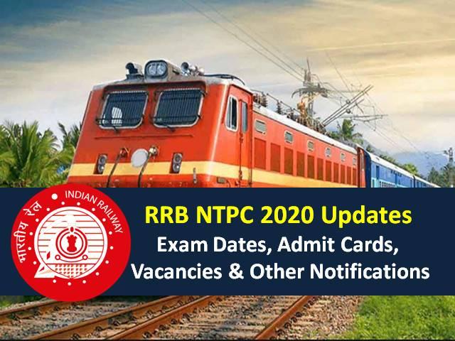 RRB NTPC Exam 2020 CBT from 15th Dec 2020: Application Status Link Active from 21st to 30th September|Check 35208 Vacancies, Admit Card, Eligibility, ECA Appointment, Other Notifications