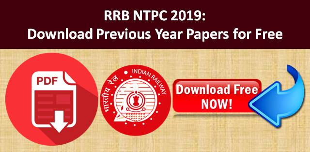 RRB NTPC 2019: Download Previous Year Papers for Free