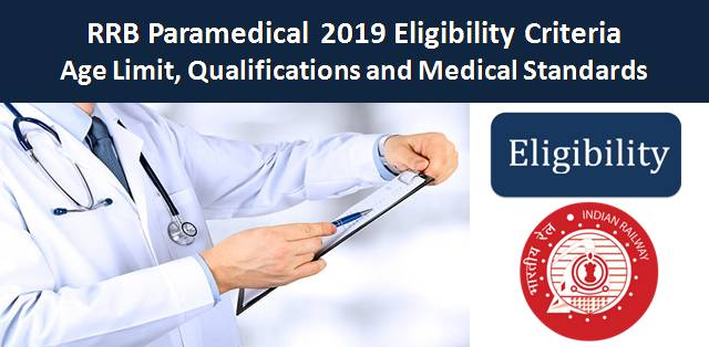 RRB Paramedical 2019 Eligibility Criteria: Age Limit, Qualifications