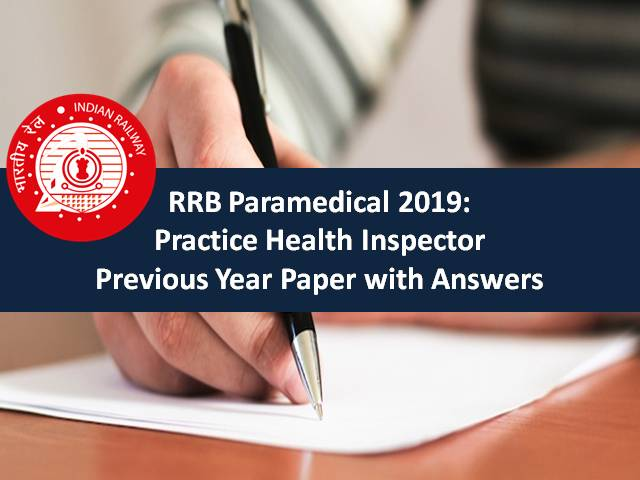 RRB Paramedical 2019: Practice Health Inspector Previous