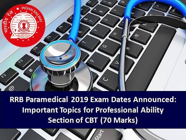 RRB Paramedical 2019: Important Topics for Professional Ability (70