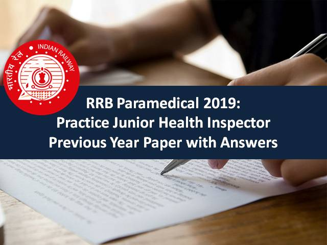 RRB Paramedical 2019: Practice Junior Health Inspector