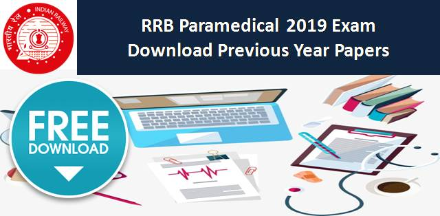 RRB Paramedical 2019: Download Previous Year Papers for Free in PDF
