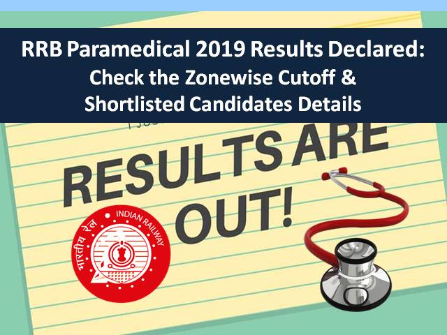 RRB Paramedical 2019 Result out: Check Zonewise Cutoff & Shortlisted Candidates Details