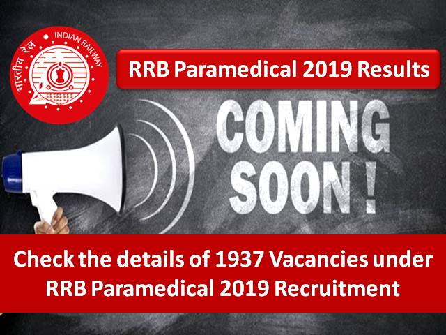 RRB Paramedical 2019 Result to be out soon: Check 1937 Vacancy Details