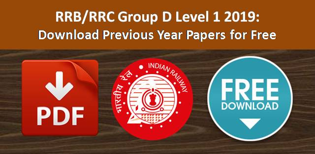 RRB Group D Level 1 2019: Download Previous Year Papers for Free