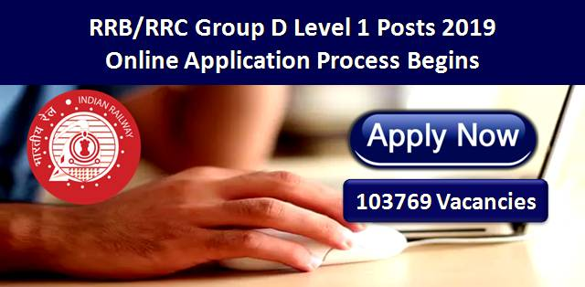 RRB/RRC Group D Level 1 Posts 2019 Apply Online till 12th April