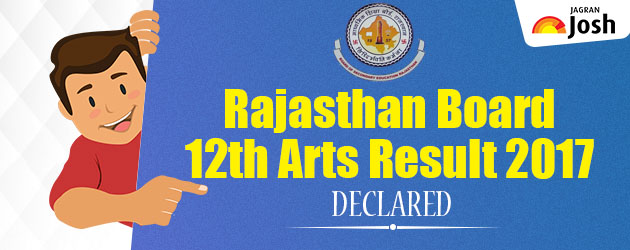 BSER Class 12 Arts Result 2017 declared, Check Now @ rajresults.nic.in and rajeduboard.nic.in