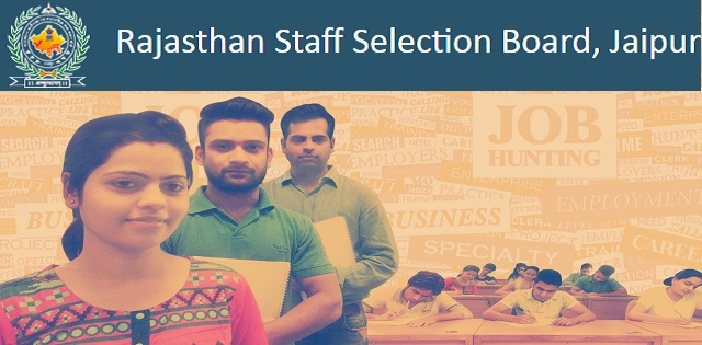 Rajasthan Staff Selection Board Jaipur recruitment 2018