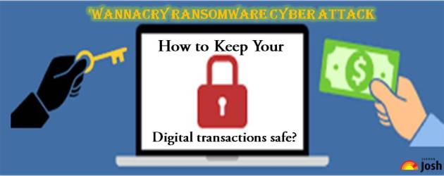 After 'WannaCry Ransomware' cyber attack; here's how you can keep your information and money safe in
