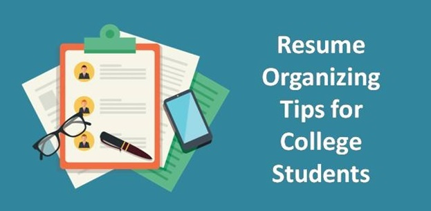 Resume Organizing tips for College Students