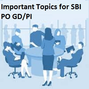 Important topics for SBI PO GD