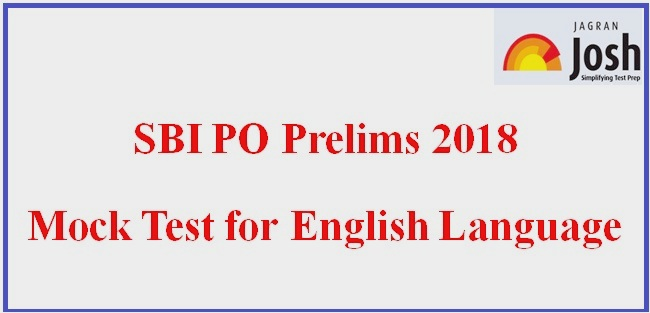 SBI PO 2018 Prelims: Solved Question Paper (English Language)