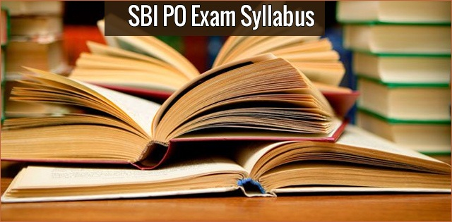 complete sbi po syllabus 2018 and exam pattern prelims mains