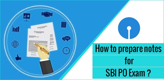 How to prepare notes for SBI PO Exam?