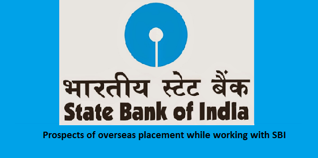Foreign Posting Policy in SBI
