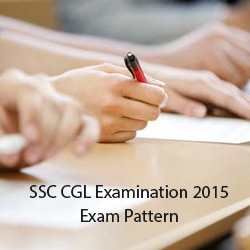SSC CGL Examination 2015 Exam Pattern