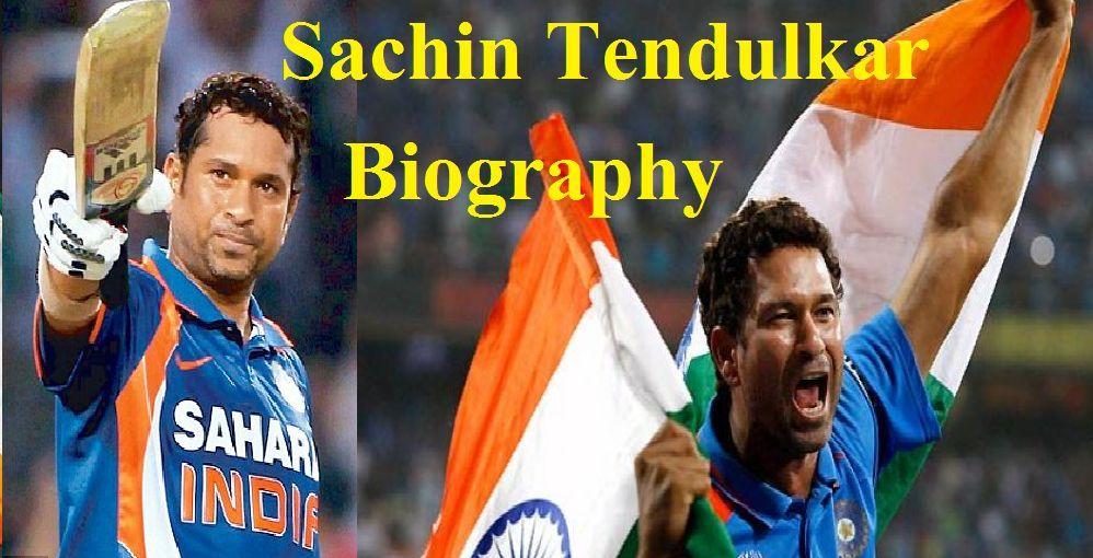 Sachin Tendulkar Biography: Early Life, Cricket Journey