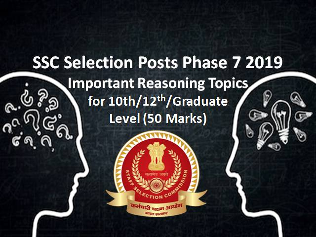 SSC Selection Posts Phase 7 2019: Important Reasoning Topics
